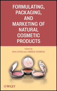 Formulating, Packaging, and Marketing of Natural Cosmetic Products
