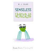 Senseless Wenceslas