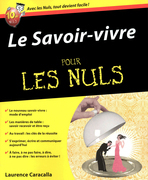 Le Savoir-vivre Pour les Nuls