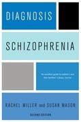 Diagnosis: Schizophrenia