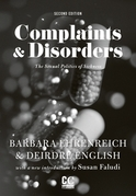 Complaints &amp; Disorders [Complaints and Disorders]: The Sexual Politics of Sickness