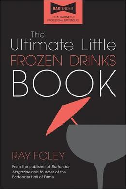 The Ultimate Little Frozen Drinks Book