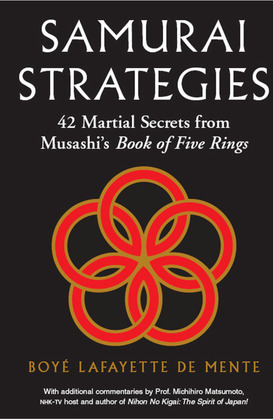 Samurai Strategies: 42 Martial Secrets from Musashi's Book of Five Rings