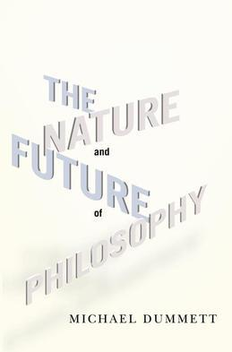 The Nature and Future of Philosophy