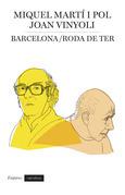 Barcelona / Roda de Ter