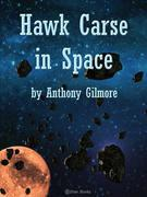 Hawk Carse in Space