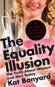 Kat Banyard - The Equality Illusion