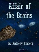 Affair of the Brains