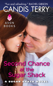Second Chance at the Sugar Shack: A Sugar Shack Novel