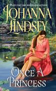 Johanna Lindsey - Once a Princess
