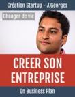 Créer son entreprise : Changer de vie