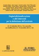 Degiurisdizionalizzazione e altri interventi per la definizione dell'arretrato