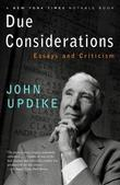 Due Considerations: Essays and Criticism