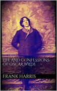 Life and Confessions of Oscar Wilde