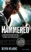 Hammered: The Iron Druid Chronicles, Book Three (with bonus short story)