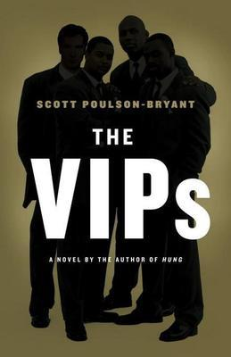 The VIPs: A Novel