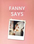 Fanny Says