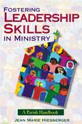Fostering Leadership Skills in Ministry: A Parish Handbook