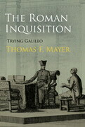 The Roman Inquisition: Trying Galileo