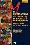 Le médicament au coeur de la socialité contemporaine