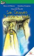 San Gennaro - La storia e i luoghi