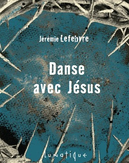 Danse avec Jésus