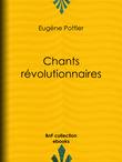 Jules Vallès - Chants révolutionnaires