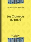 Jules Vallès - Les Clameurs du pavé