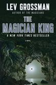 The Magician King: A Novel