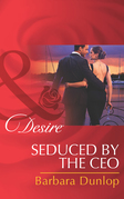 Seduced by the CEO (Mills & Boon Desire) (Chicago Sons, Book 2)