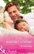Suddenly a Father (Mills & Boon Cherish) (Crimson, Colorado, Book 1)
