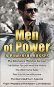 Men of Power: The Billionaire's Marriage Bargain / The Italian Tycoon and the Nanny / The Heart of a Ruler / The Substitute Millionaire / The Boss's Bedroom Agenda / Virgin: Wedded at the Italian's Convenience (Mills & Boon e-Book Collections)