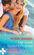 Her Greek Doctor's Proposal (Mills & Boon Medical)