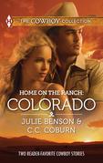 Home on the Ranch: Colorado: Big City Cowboy / Colorado Cowboy (Mills & Boon M&B)