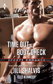 Time Out & Body Check: Time Out / Body Check (Mills & Boon M&B)