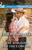 The Surgeon and the Cowgirl (Mills & Boon American Romance)