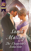 The Chaperon's Seduction (Mills & Boon Historical) (The Infamous Arrandales, Book 1)