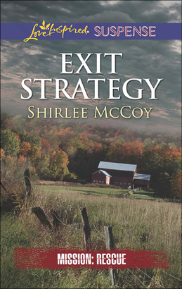 Exit Strategy (Mills & Boon Love Inspired Suspense) (Mission: Rescue, Book 3)