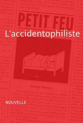 L'accidentophiliste