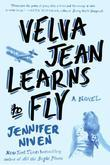 Velva Jean Learns to Fly: A Novel