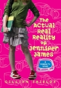 Gillian Shields - The Actual Real Reality of Jennifer James