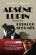 Arsène Lupin contra Herlock Sholmès