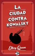La ciudad contra Kowalsky