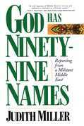 God Has Ninety-Nine Names: Reporting from a Militant Middle East