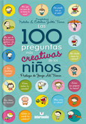 Las 100 preguntas más creativas de los niños