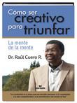 Cómo Ser Creativo para Triunfar