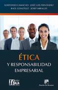 Ética y responsabilidad empresarial
