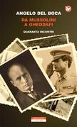Da Mussolini a Gheddafi