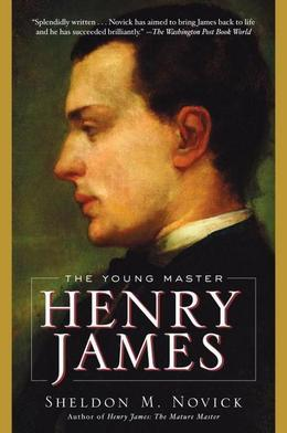 Henry James: The Young Master