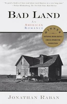 Bad Land: An American Romance